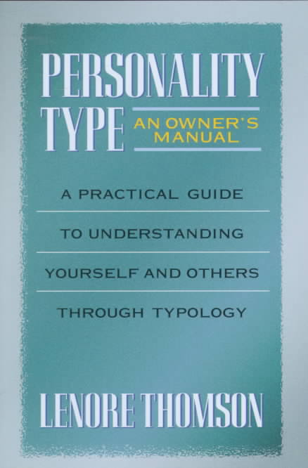 Personality Type By Thomson, Lenore Bentz
